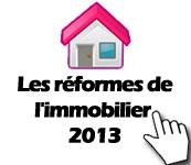 nouvelles lois immobilier 2013